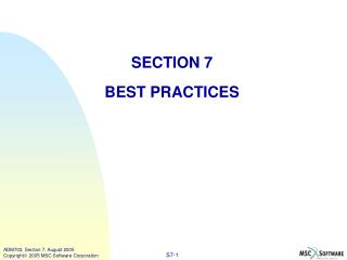 SECTION 7 BEST PRACTICES