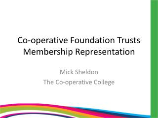 Co-operative Foundation Trusts Membership Representation