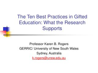 The Ten Best Practices in Gifted Education: What the Research Supports