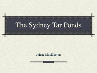 The Sydney Tar Ponds