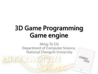 3D Game Programming Game engine