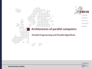 Architectures of parallel computers