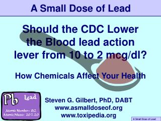 Should the CDC Lower the Blood lead action lever from 10 to 2 mcg/dl?