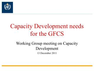 Capacity Development needs for the GFCS