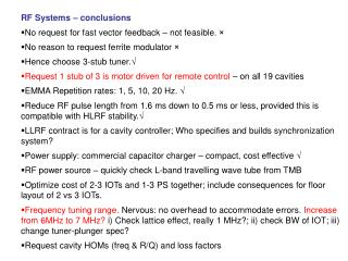 RF Systems – conclusions No request for fast vector feedback – not feasible.  ×
