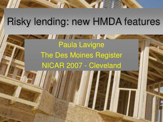 Risky lending: new HMDA features