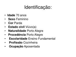 Identificação: