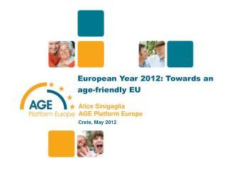 European Year 2012: Towards an age-friendly EU