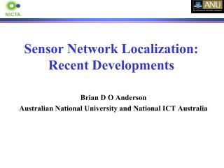 Sensor Network Localization: Recent Developments