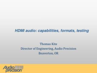 HDMI audio: capabilities, formats, testing