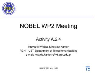 NOBEL WP2  Meeting Activity A.2.4
