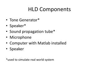 HLD Components