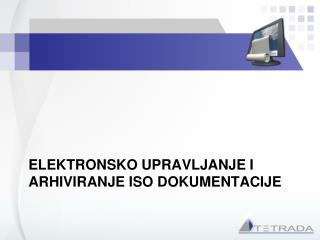 Elektronsko Upravljanje i arhiviranje iso dokumentacije