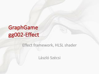 GraphGame gg00 2 - Effect
