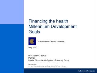 Financing the health Millennium Development Goals