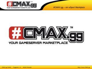 #CMAX.gg – ein eSport Marktplatz