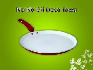 No No Oil Dosa Tawa