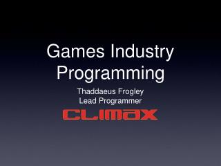 Games Industry Programming