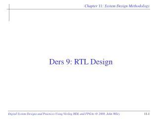 Ders 9 :  RTL Design