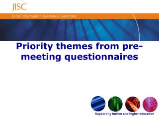 Priority themes from pre-meeting questionnaires