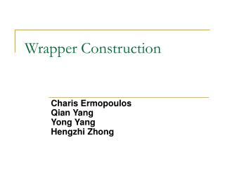 Wrapper Construction