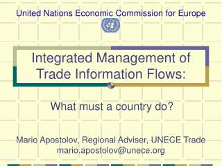 Integrated Management of Trade Information Flows: