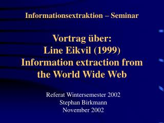 Referat Wintersemester 2002 Stephan Birkmann November 2002