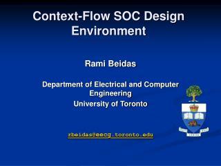 Context-Flow SOC Design Environment