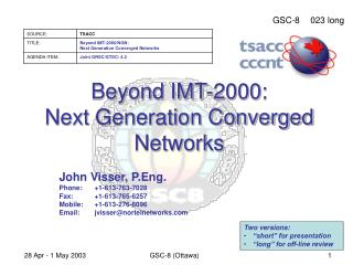 Beyond IMT-2000: Next Generation Converged Networks