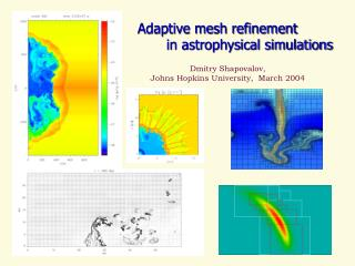 Adaptive mesh refinement        in astrophysical simulations