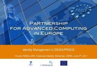 Identity Management in DEISA/PRACE