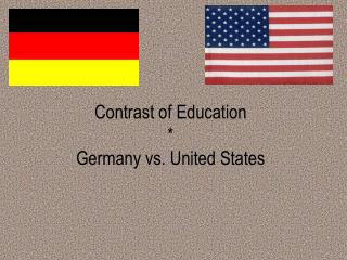 Contrast of Education  Germany vs. United States