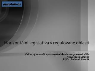 Horizontální legislativa vregulované oblasti