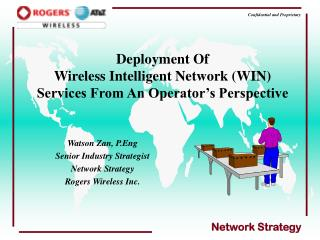 Deployment Of    Wireless Intelligent Network (WIN)  Services From An Operator's Perspective
