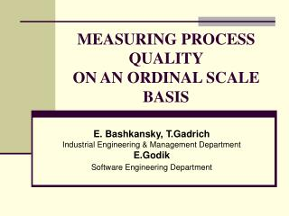 MEASURING PROCESS QUALITY ON AN ORDINAL SCALE BASIS