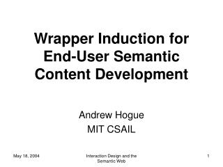Wrapper Induction for End-User Semantic Content Development