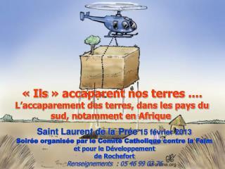 Saint Laurent de la Prée  15 février 2013 Soirée organisée par le Comité Catholique contre la Faim
