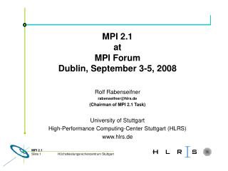 MPI 2.1 at MPI Forum Dublin, September 3-5, 2008