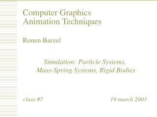 Computer Graphics Animation Techniques