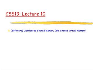 CS519: Lecture 10