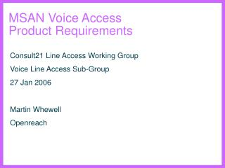 MSAN Voice Access Product Requirements