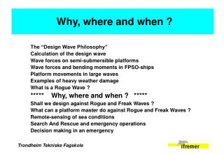 "The ""Design Wave Philosophy'' Calculation of the design wave"