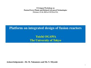 US-Japan Workshop on Fusion Power Plants and Related Advanced Technologies
