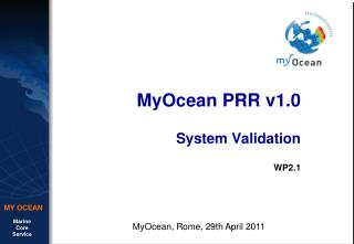 MyOcean PRR v1.0 System Validation