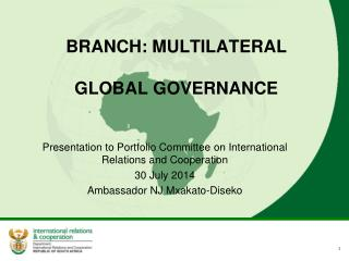 BRANCH: MULTILATERAL GLOBAL GOVERNANCE