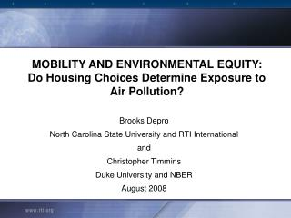 MOBILITY AND ENVIRONMENTAL EQUITY:  Do Housing Choices Determine Exposure to Air Pollution?