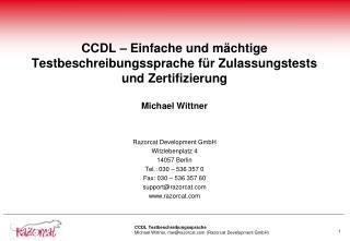Razorcat Development GmbH Witzlebenplatz 4 14057 Berlin Tel.: 030 – 536 357 0