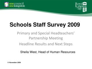 Schools Staff Survey 2009