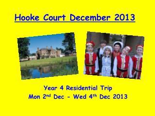 Hooke Court December 2013