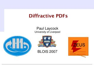 Paul Laycock University of Liverpool BLOIS 2007